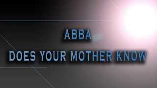 ABBA-Does Your Mother Know [HD AUDIO]