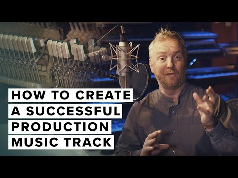Quick Tip: How To Create A Successful Production Music Track