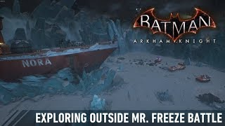 FR MOD; Batman; Arkham Knight; Exploring Outside Mr. Freeze Battle