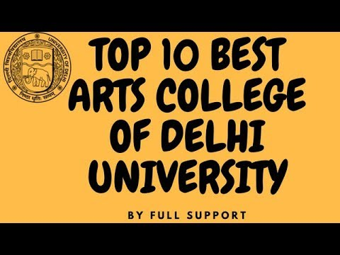 Top 10 Art Colleges in Delhi University 2018 | Best BA Colleges | Bachelor of humanities Colleges