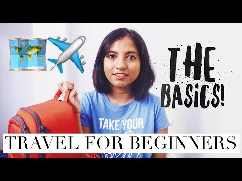 Travel for Beginners | The Basics of Planning Your First Trip! 🇮🇳✈️🌏 // Magali Vaz