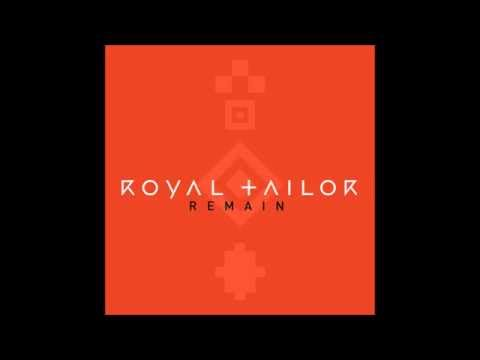 Royal Tailor Remain Instrumental w/ Background Vocals
