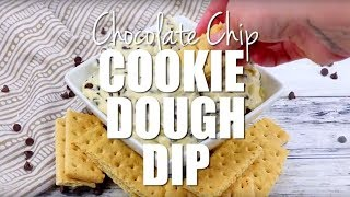 How to make: Chocolate Chip Cookie Dough Dip