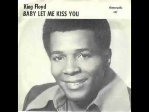KING FLOYD-what Our Love Needs