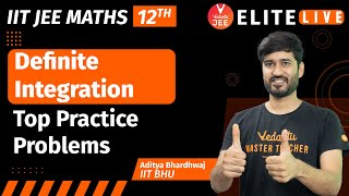 Definite Integration JEE [Top Practice Problems]   IIT JEE Maths (12th)   JEE 2022   Aditya Sir