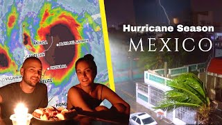 Hurricane Season in Mexico (it was CRAZY)