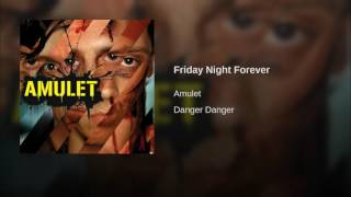 Friday Night Forever