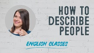 How to describe people in English | ABA English