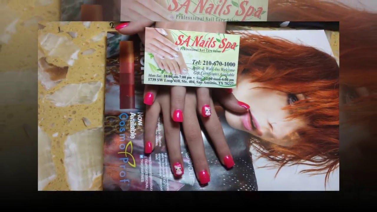 SA NAILS SPA - 1739 SW Loop 410 Ste 404 (643) - YouTube