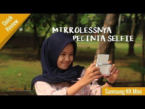 Selfie Pake Ini Aja !!! ; Samsung NX Mini