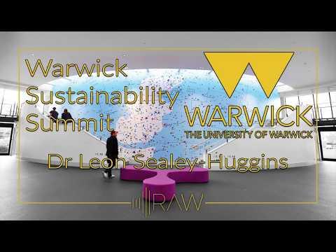 Warwick Sustainability Summit - Dr Leon Sealey-Huggins
