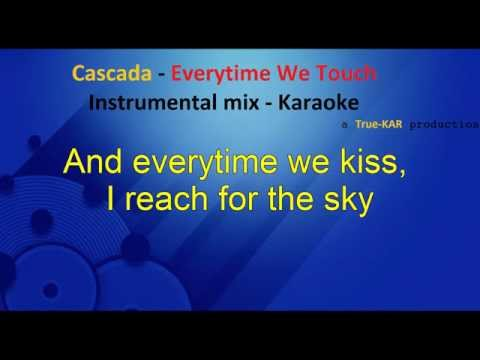 Cascada Everytime We Touch - Karaoke  Instrumental