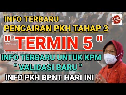 INFO TERBARU PENCAIRAN PKH TAHAP 3 TERMIN 5❗INFO PENTING UNTUK KPM VALIDASI BARU❗SIMAK INFO PKH BPNT