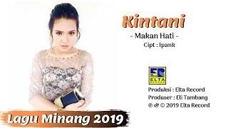 Download Kintani - MAKAN HATI [Official Music Video] Lagu Minang Terbaru 2019