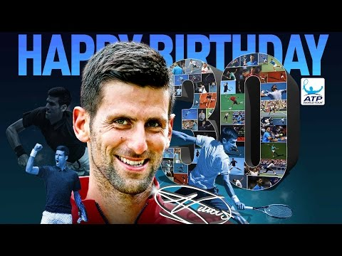 Happy 30th Birthday Novak Djokovic