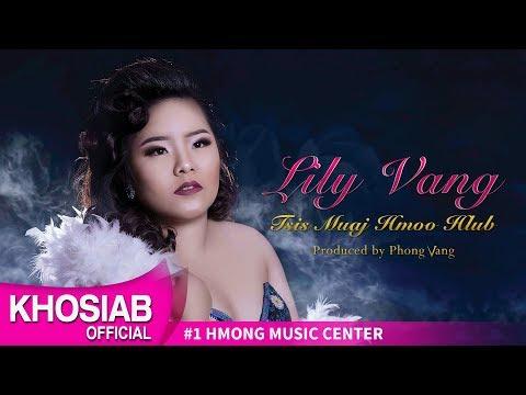 Lily Vang 'Tsis Muaj Hmoo Hlub' (Official Lyric Video) thumbnail