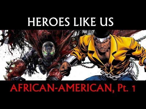 Heroes Like Us: African-American, Pt 1