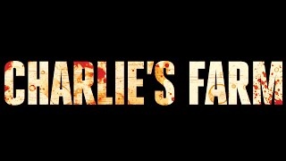 Charlie's Farm (2015) - Full Movie