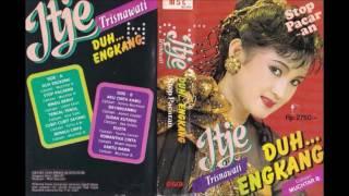 DUH...ENGKANG / Itje Trisnawati (original Full)