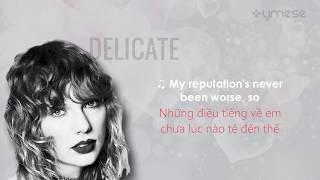 [Vietsub] Delicate - Taylor Swift Video