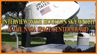Crrow777 Interviews Houston Skywatch & NASA Space Center Fraud
