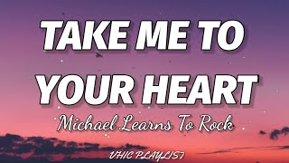 Download Mp3 Michael Learns To Rock Take Me To Your Heart