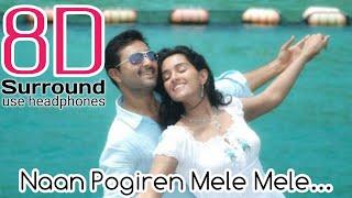 Naan Pogiren Mele Mele 8D | Naanayam - Naan Pogiren Video | break free musix
