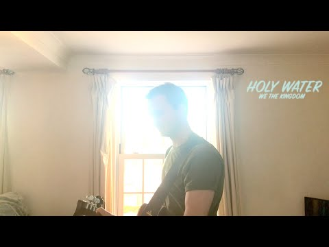 Holy Water-David Gaskell (We the Kingdom Cover)