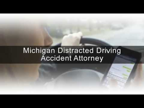 Michigan Distracted Driving Accident Attorney