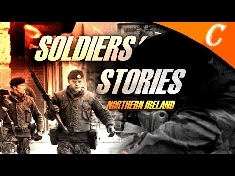 Soldiers' Stories: Northern Ireland - The Troubles [HD]