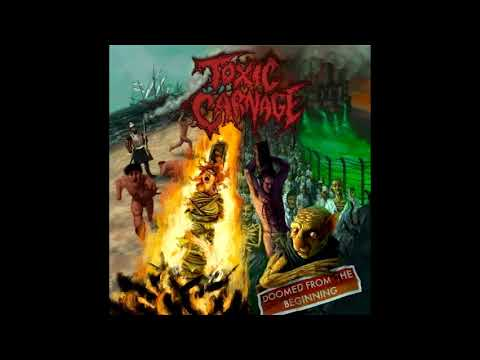 Toxic Carnage - Doomed From The Beginning (Full Album, 2019)