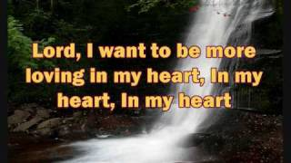 Lord I Want To Be A Christian with lyrics