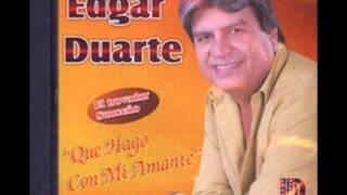 EDGAR DUARTE QUE HAGO CON MI AMANTE