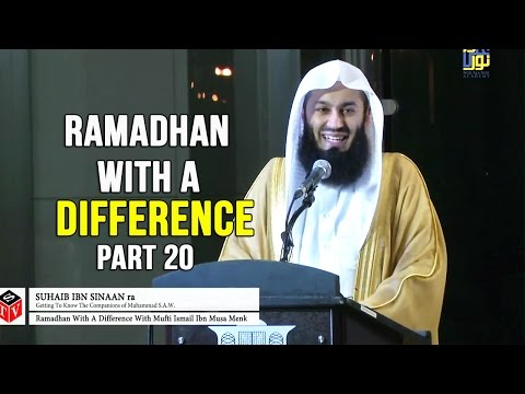 Getting to Know the Companions - Day 20 - Thabit Ibn Qais & Suhaib Ibn Sinaan (RA) - Mufti Menk