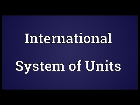 International System of Units Meaning