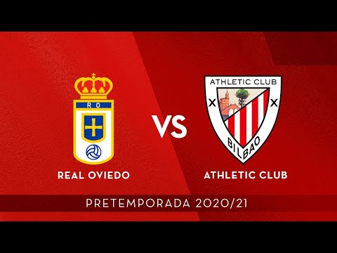 🔴 LIVE - Real Oviedo vs Athletic Club ⚽ Pretemporada 2020/21