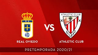 🔴 LIVE - Real Oviedo vs Athletic Club  ⚽ Pretemporada 2020/21