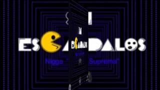 "Sin Escandalos- Nigga ""Lirica Suprema""  Dembow  Fresh Produce"