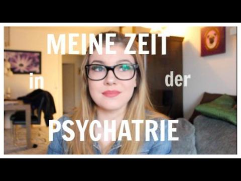 MEINE ZEIT in der PSYCHIATRIE - REAL TALK