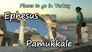 Places to go in Turkey, Pamukkale, Şirince and Ephesus