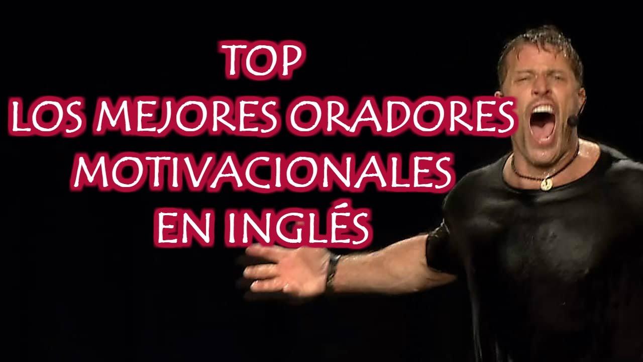 Top De Los Mejores Oradores Motivacionales En Inglés Desarrollo Personal Speakers