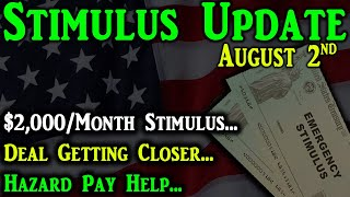 2nd Stimulus Check Update: $2,000 Monthly Stimulus | Deal Getting Closer? | Hazard Pay Help