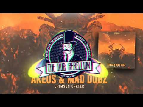 Akeos & MAD DUBZ - Crimson Crater