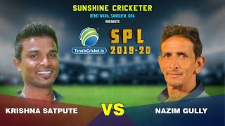 Krishna Satpute Vs Nazim Gully | Sanguem Premier League 2019, Goa