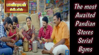 The most awaited PANDIAN STORES serial bgm collections 🎶