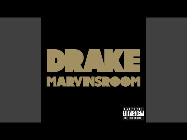 Download Drake Marvins Room Mp3 Songs | Boddhi Satva Music