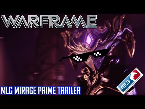 Warframe | MLG Mirage Prime Trailer thumbnail