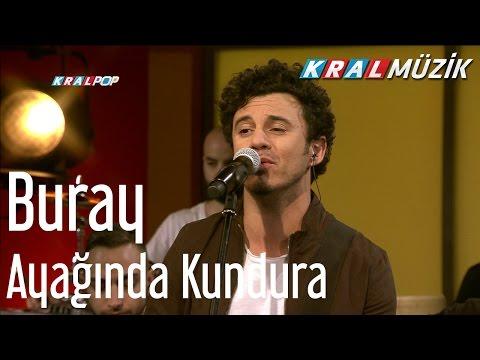 Buray - Ayağında Kundura (Kral Pop Akustik)