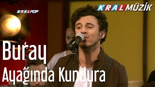 Buray - Ayağında Kundura (Kral Pop Akustik) Video