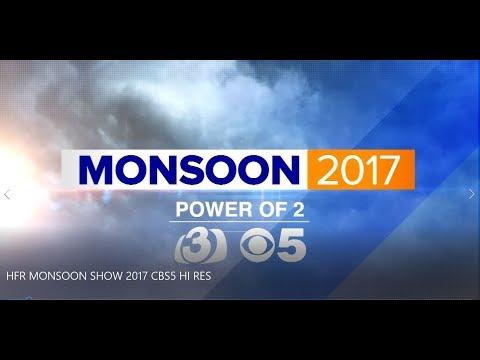 HFR MONSOON SHOW 2017 KTVK/KPHO